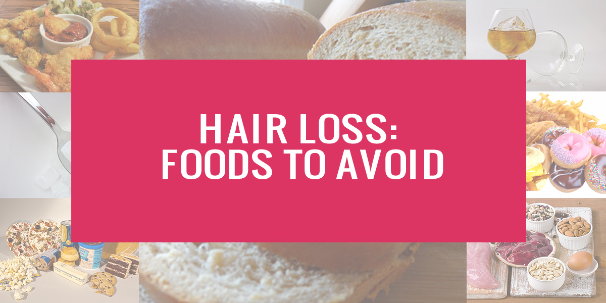 hair loss -foods to avoid
